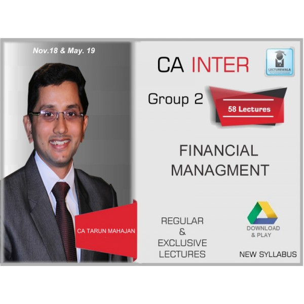 CA Inter FM Only : Video Lecture + Study Material by CA Tarun Mahajan (For May 2020 & Nov. 2020)