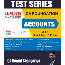 CA Foundation Accounts Test Serial : By CA Anand Bhangariya (For Nov. 2020 and May 2021)