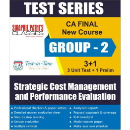 CA Final Group 2 Strategic Cost Management and Performance Evaluation Regular Course  Test Serial  :  SPC  (For MAY 2021 TO NOV.2021)