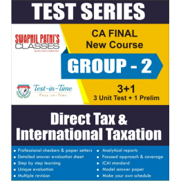 CA Final Group 2 Direct Tax Laws and International Taxation Regular Course  Test Serial  :  SPC  (For MAY 2021 TO NOV.2021)