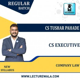 CS Executive Company Law (PAPER 2) New Syllabus Regular Course : Video Lecture + Study Material By CS Tushar Pahade (DEC 2021 / JUNE 2022)