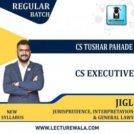 CS Executive Jurisprudence, interpretayion & general Laws (JIGL) New Syllabus Regular Course : Video Lecture + Study Material By CS Tushar Pahade / CA CS PAVAN GAHUKAR (DEC 2021 / JUNE 2022)