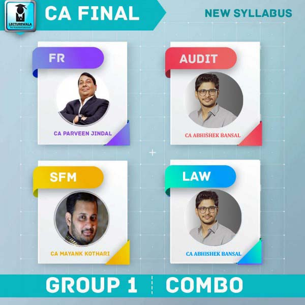 CA Final Group 1 Law + Audit + SFM + FR Combo New Syllabus : Video Lecture + Study Material By CA Parveen Jindal, CA Abhishek Bansal and CA Mayank Kothari  (For Nov. 2020 & Onwards)