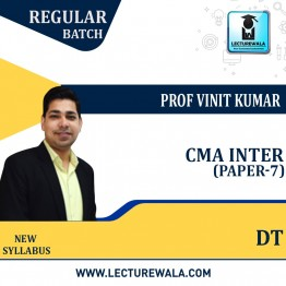 CMA Inter Direct Tax Regular Course : Video Lecture + Study Material By Prof. Vinit Kumar (For Nov. 2021 & May 2022 & Nov. 2022)