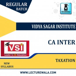 CA Inter Taxation (Paper-4) New Syllabus Regular Course : Video Lecture + Study Material by VSI (For Nov. 2021)