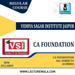 CA Foundation All Subject Combo : Video Lecture + Study Material by Vidya Sagar Institute (VSI) (For May 2021 & Nov. 2021)