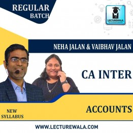 CA Inter Accounts  Regular Course : Video Lecture + Study Material By Neha Jalan And Vaibhav Jalan (For MAY & NOV 2021)