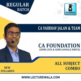 CA Foundation All Subject Combo Regular Course (Semi Live & Semi Google Drive) New Syllabus : Video Lecture + Study Material By CA Vaibhav Jalan Sir & Team (For Nov. 2021 & May 2022)