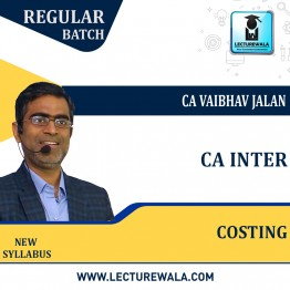 CA Inter Costing New Syllabus Regular Course : Video Lecture + Study Material By Vaibhav Jalan (For Nov. 2021 & May 2022)