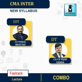 CMA INTER  IDT(Paper - 11) & DT(Paper - 7) Combo Exam Oriented Fastrsack Course : Video Lecture + Study Material By CA Vishal Bhattad And CA Vijay Sharda (For June. 2021 &Dec 2021)