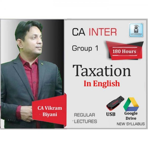 CA Inter Taxation (DT + GST) In English Regular Course : Video Lecture + Study Material By CA Vikram Biyani (For May 2020 & Nov. 2020)