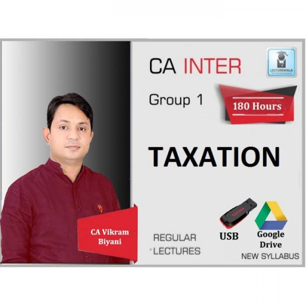 CA Inter Taxation (DT & GST) Regular Course : Video Lecture + Study Material By CA Vikram Biyani (For May 2020 & Nov. 2020)