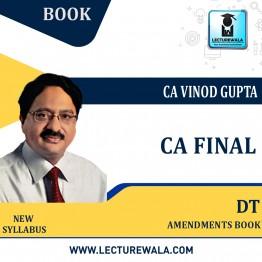 CA Final Direct Tax AMENDMENTS  Book By CA Vinod Gupta (For Nov. 2021)