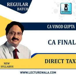 CA Final DT  Regular Course : Video Lecture + Study Material By CA VINOD GUPTA (For May 2021 & Nov. 2021)