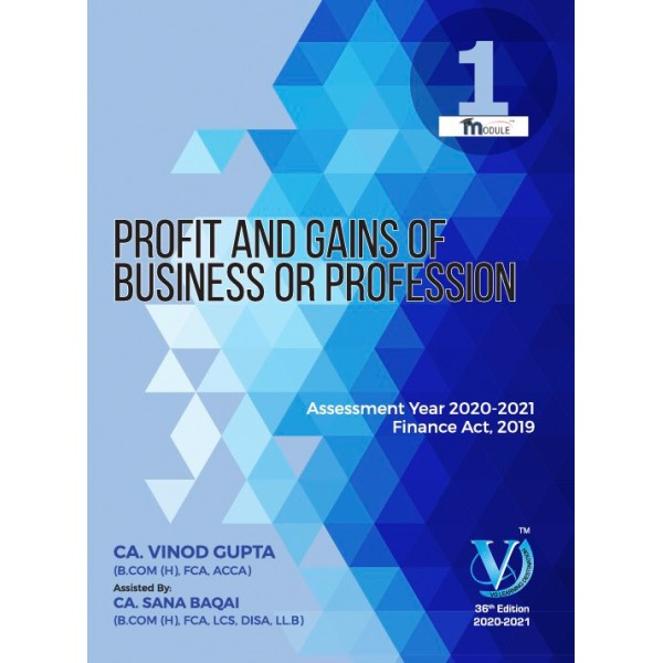 CA FINAL Direct Taxes ALL 05 Modules By Vinod Gupta (for May 2020 & Onward)
