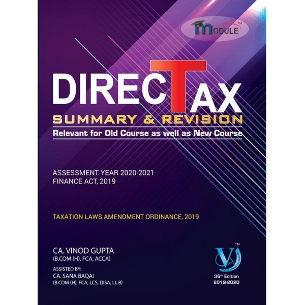 CA FINAL DIRECT TAX SUMMERY MODULE BOOK BY CA VINOD GUPTA (FOR MAY & NOV. 20)