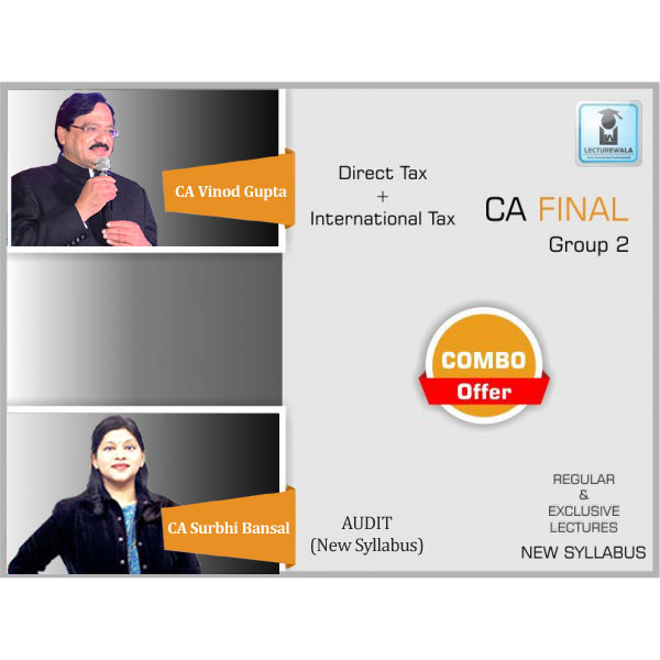 CA Final Direct Tax (Old/New Syllabus) & Audit (New Syllabus) Combo Regular Course : Video Lecture + Study Material By CA Vinod Gupta & CA Surbhi Bansal For (May 2020 & Nov. 2020)