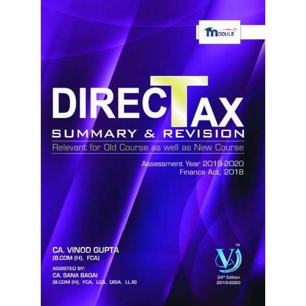 CA FINAL DIRECT TAX SUMMERY MODULE BOOK BY CA VINOD GUPTA (FOR MAY & NOV. 19)