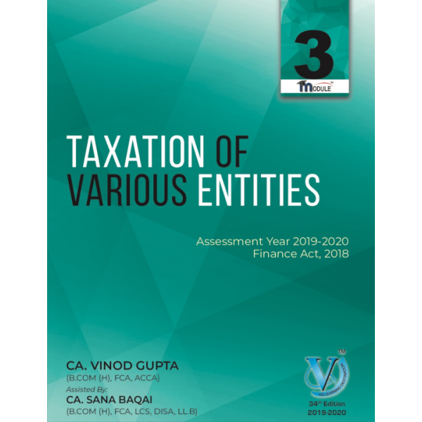 CA FINAL Direct Taxes ALL 05 Modules By Vinod Gupta (for May 2019 & Onward)