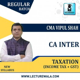 CA Inter Taxation (DT & GST) Regular Course : Video Lecture + Study Material By CA Vipul Shah (For NOV 2021 / MAY 2022)