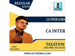 CA Inter Taxation (GST and Income Tax) Regular Course : Video Lecture + Study Material By CA Vivek Gaba (For Nov.2021 & May 2022)