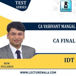 CA Final IDT Dangal Test Series : By Yashvant Mangal  (For Nov. 2021)