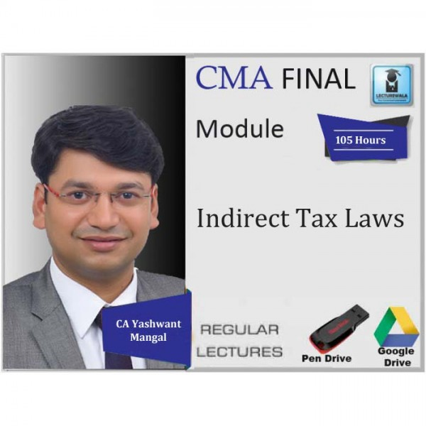 CMA Final IDT Regular Course : Video Lecture + Study Material By CA Yashvant Mangal (For June 2020 & Dec. 2020)