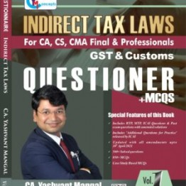 CA Final Indirect Tax Law Questionnaire + MCQ Book : Study Material By CA Yashvant Mangal (For Nov. 2021 and May 2022)