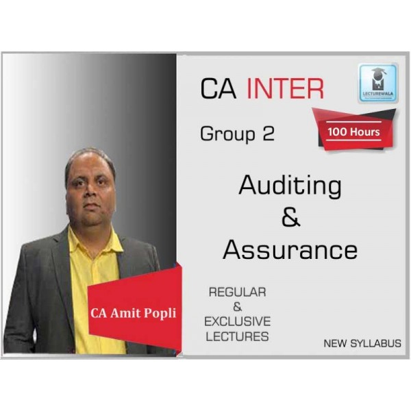 CA Inter Audit and Assurance Regular Course : Video Lecture + Study Material By CA Amit Popli (For May 2020 & Nov. 2020)