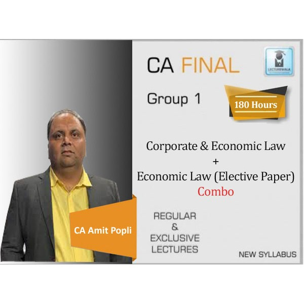 CA Final Corporate and Economic Law & Economic Law Elective Paper Combo Regular Course : Video Lecture + Study Material By CA Amit Popli (For May 2020)