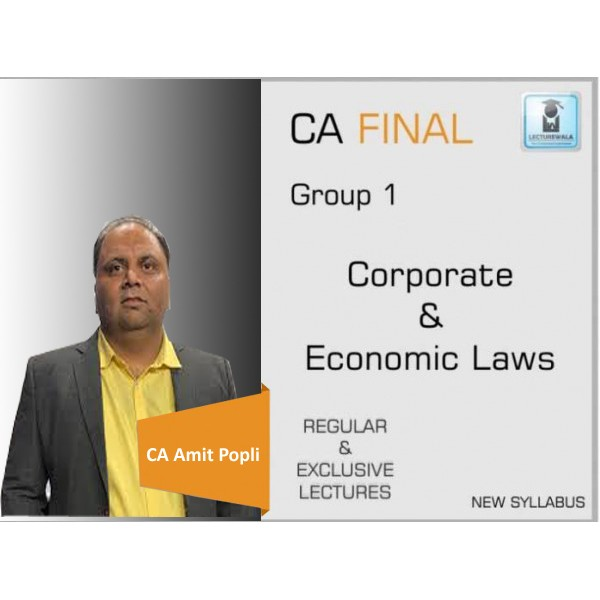 CA Final Law New Syllabus Regular Course : Video Lecture + Study Material By CA Amit Popli (For Nov. 2019 & May 2020)