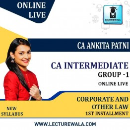 CA INTERMEDIATE GROUP I Corporate and Other Laws Online Live By CA ANKITA PATNI (1st installment)