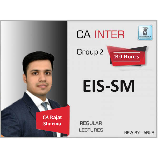 CA Inter EIS-SM Regular Course : Video Lecture + Study Material By CA Rajat Jain (For May 2020 & Nov. 2020)