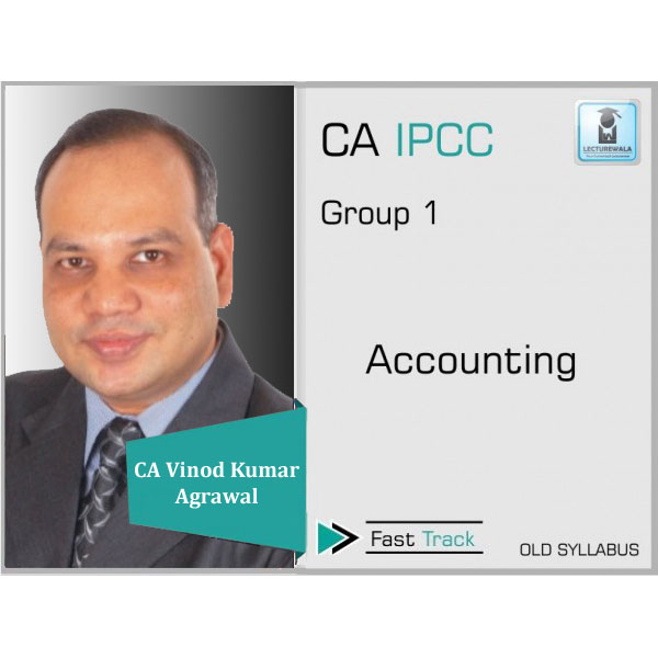 CA Ipcc Accounts Crash Course : Video Lecture + Study Material By CA Vinod Kumar Agrawal (For Nov. 2019 & Onwards)